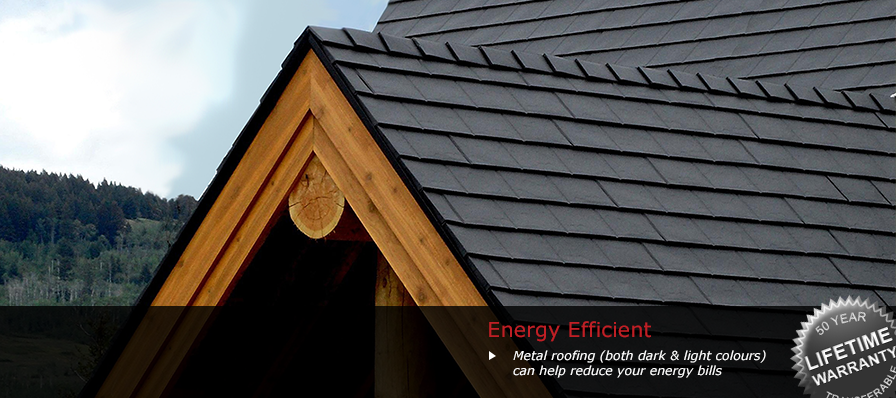 Energy Efficient - Reflective metal roofing can save you up to 40% in summer cooling costs